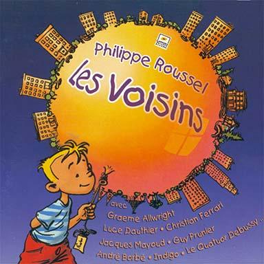 Philippe Roussel - Les voisins