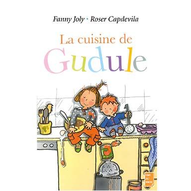 Fanny Joly - La cuisine de Gudule