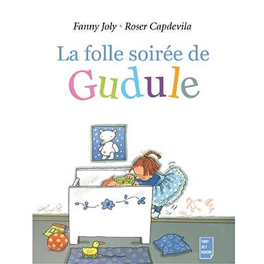 Fanny Joly - La folle soirée de Gudule