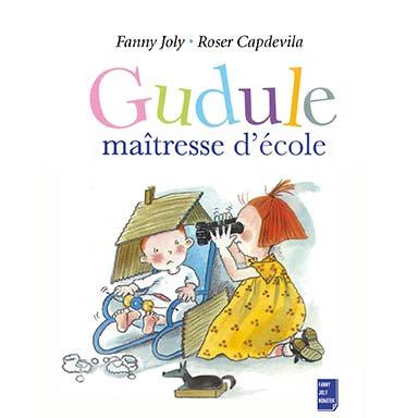 Fanny Joly - Gudule maîtresse d'école