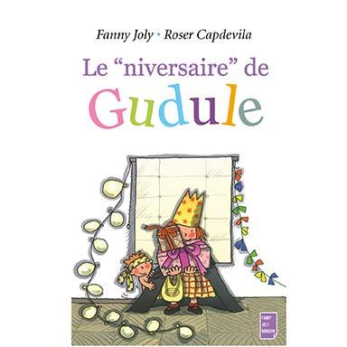 Fanny Joly - Le niversaire de Gudule