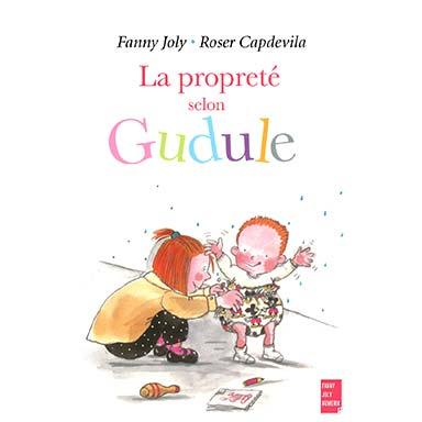 Fanny Joly - La propreté selon Gudule