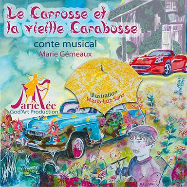 Marie Fée - Le Carosse et la vieille Carabosse