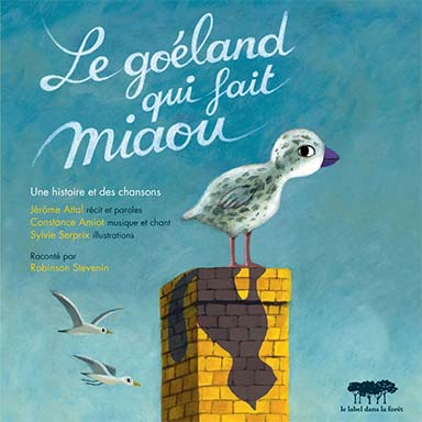 Constance Amiot - Le goéland qui fait miaou