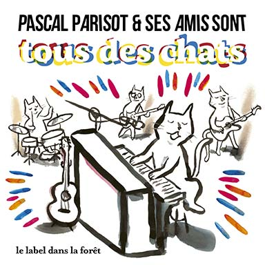 Pascal Parisot, Thibault de Montalembert - Tous des chats
