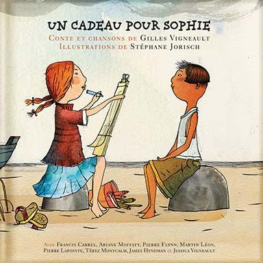 Gilles Vigneault, Artistes divers - Un cadeau pour Sophie