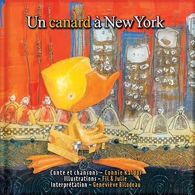 Connie Kaldor, Geneviève Bilodeau - Un canard à New York