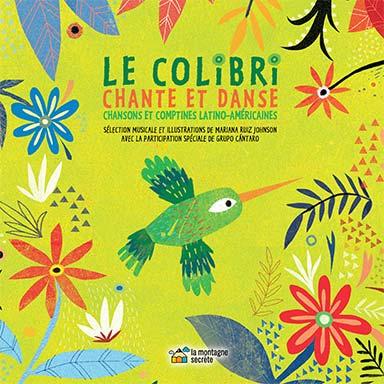 Grupo Cántaro - Le colibri chante et danse (Canciones del colibri)