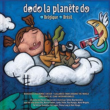 Artistes divers - Dodo la planète do : Belgique-Brésil