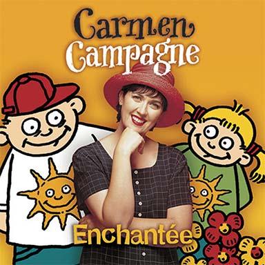 Carmen Campagne - Enchantée