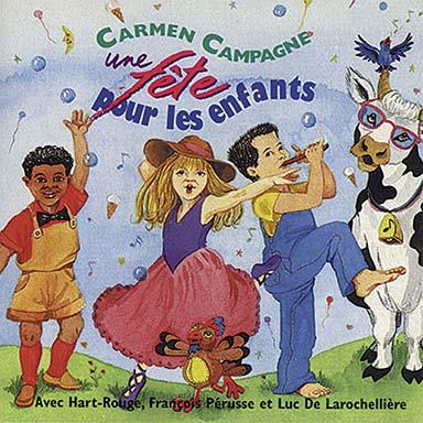 Carmen Campagne - Une fête pour les enfants