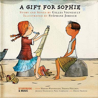 Gilles Vigneault, Artistes divers - A Gift for Sophie