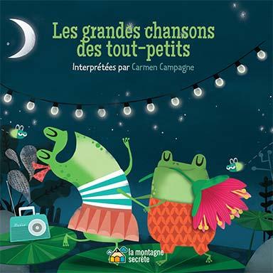 Carmen Campagne - Les grandes chansons des tout-petits