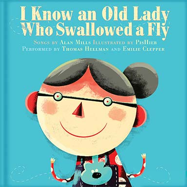 Thomas Hellman, Emilie Clepper - I Know an Old Lady Who Swallowed a Fly