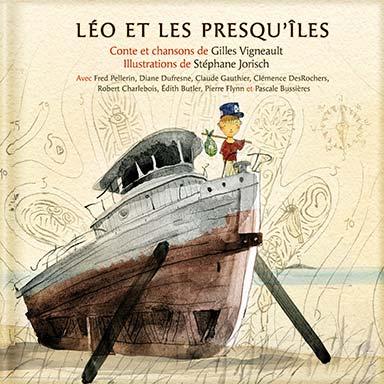 Gilles Vigneault, Artistes divers - Léo et les presqu'îles