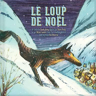 Michel Faubert, Bon Débarras - Le loup de Noël