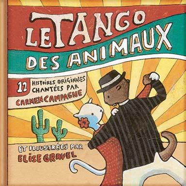 Carmen Campagne - Le tango des animaux