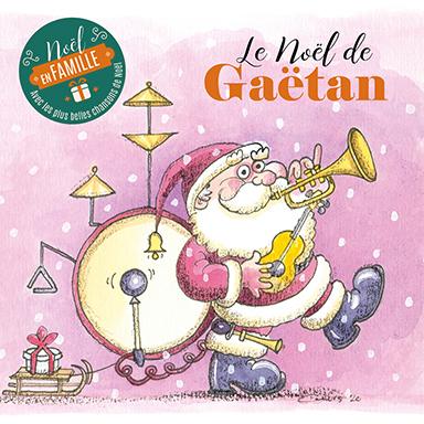 Gaëtan - Le Noël de Gaëtan