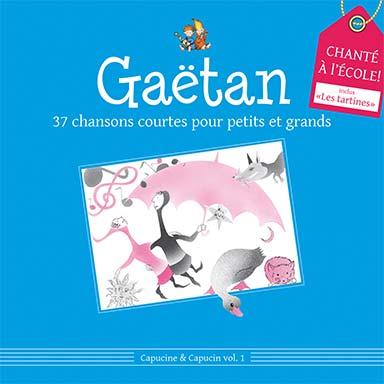 Gaëtan - 37 chansons courtes