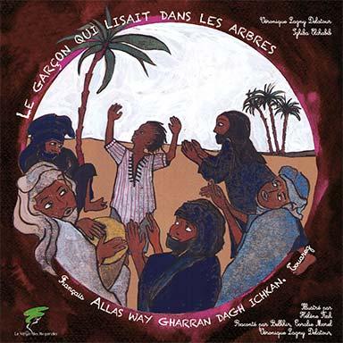 Ighiba Elchabib, Véronique Lagny Delatour, Coralie Morel, Belkhir, Guillaume Louis - Le garçon qui lisait dans les arbres