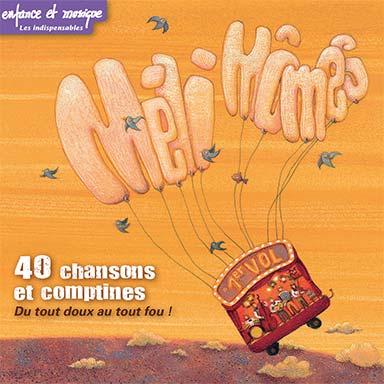 Méli mômes - 40 chansons et comptines (vol.1)