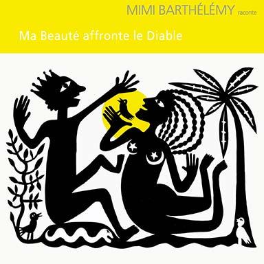 Mimi Barthélémy - Ma Beauté affronte le Diable
