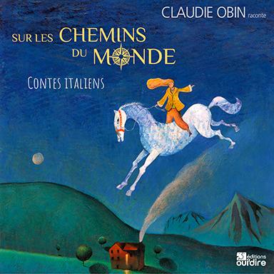 Claudie Obin - Sur les chemins du monde, contes italiens
