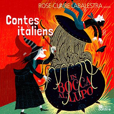 Rose-Claire Labalestra - Contes italiens, in Bocca al lupo