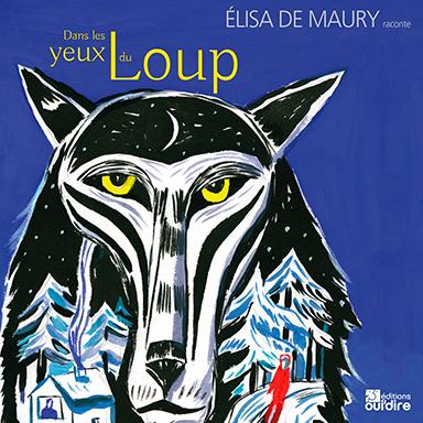 Élisa De Maury - Dans les yeux du loup