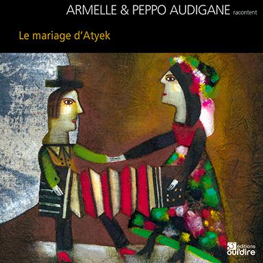 Armelle Audigane - Le mariage d'Atyek