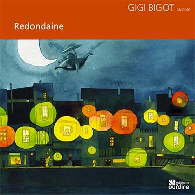 Gigi Bigot - Redondaine