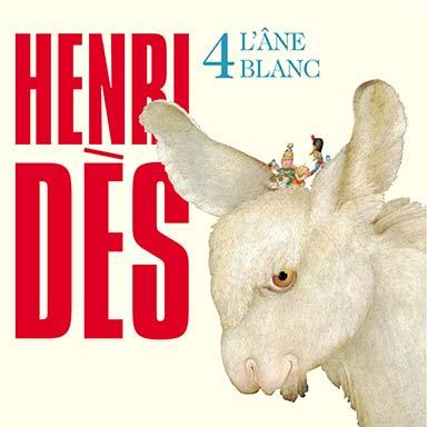Henri Dès - L'âne blanc