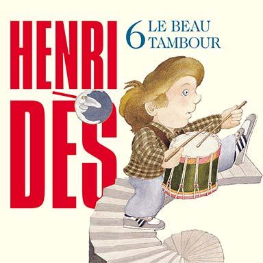 Henri Dès - Le beau tambour