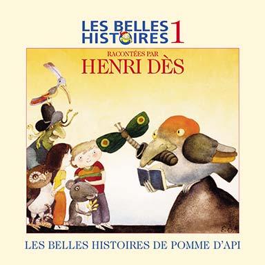 Henri Dès - Les belles histoires de Pomme d'Api, vol. 1