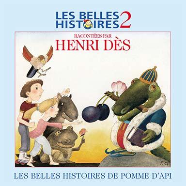 Henri Dès - Les belles histoires de Pomme d'Api, vol. 2