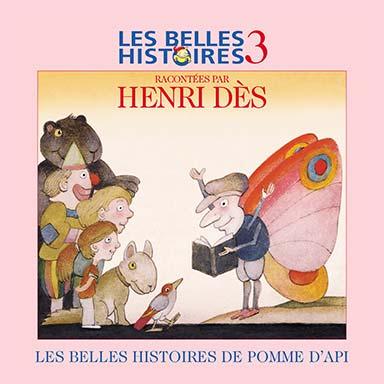 Henri Dès - Les belles histoires de Pomme d'Api, vol. 3