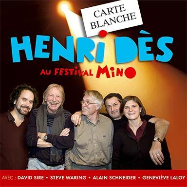 Henri Dès, David Sire, Steve Waring, Alain Schneider, Geneviève Laloy - Carte blanche à Henri Dès au festival Mino