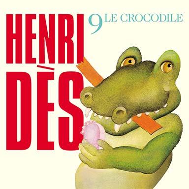 Henri Dès - Le crocodile