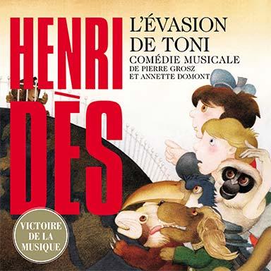 Henri Dès - L'évasion de Toni