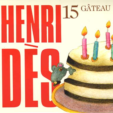 Henri Dès - Gâteau