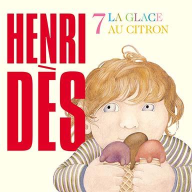 Henri Dès - La glace au citron