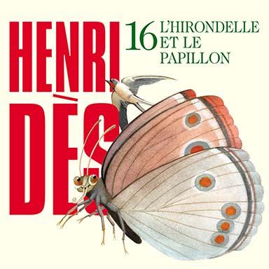 Henri Dès - L'hirondelle et le papillon