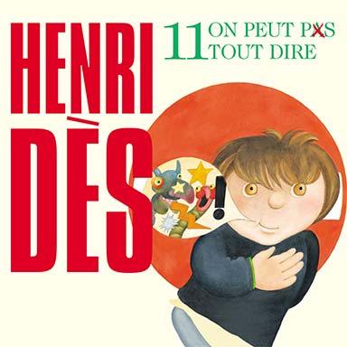 Henri Dès - On peut pas tout dire