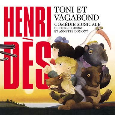 Henri Dès - Toni et vagabond