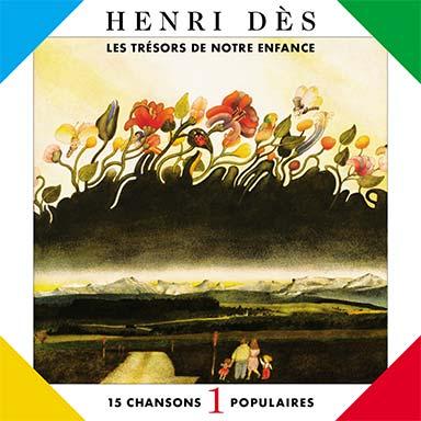 Henri Dès - Les trésors de notre enfance, vol. 1