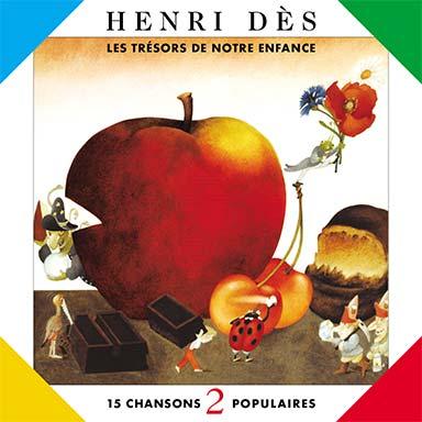 Henri Dès - Les trésors de notre enfance, vol. 2