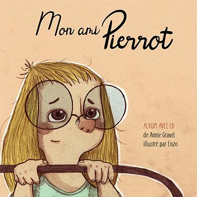 Annie Gravel - Mon ami Pierrot