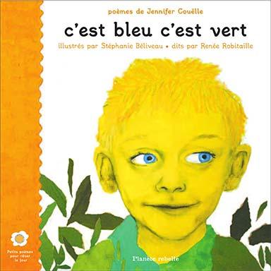 Jennifer Couëlle - C'est bleu c'est vert
