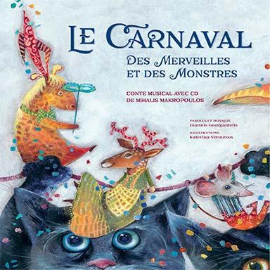 Mihalis Makropoulos - Le Carnaval des merveilles et des monstres