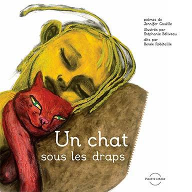 Jennifer Couëlle, Stéphanie Béliveau - Un chat sous les draps